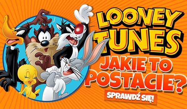 Jakie to postacie z Looney Tunes?