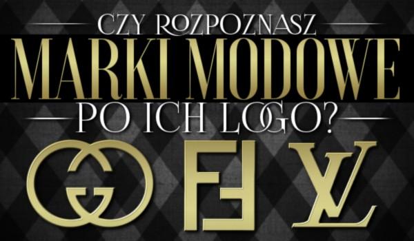 Czy rozpoznasz światowe marki modowe po ich logo?