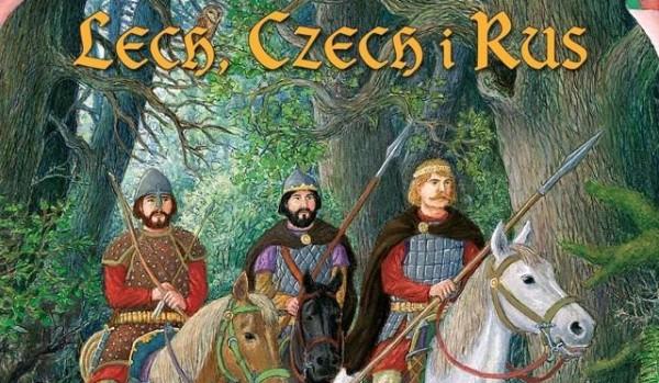 Legenda o Lechu, Czechu i Rusie | sameQuizy