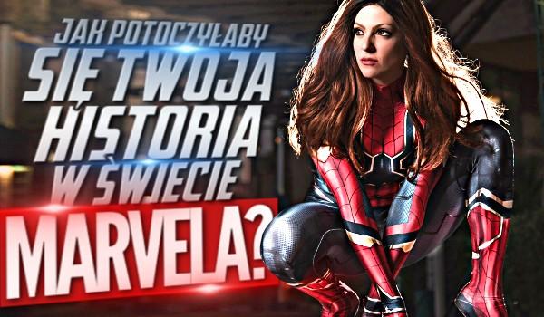 Jak potoczyłaby się Twoja historia w świecie Marvela?