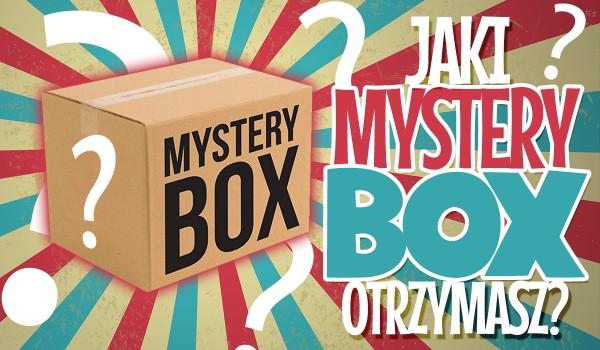 Jaki Mystery Box otrzymasz?