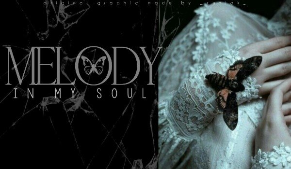 Melody in my soul