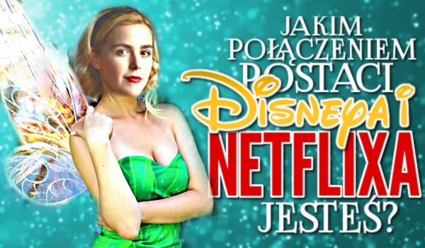 Jakim połączeniem postaci Disneya i Netflixa jesteś?
