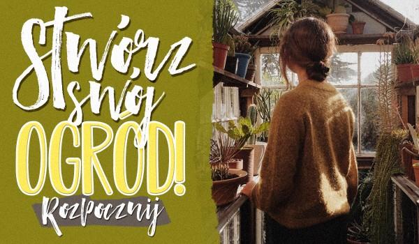 Zdrapka: Stwórz swój ogród!