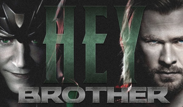 Hey Brother – Prolog