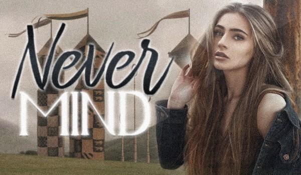 Never Mind ~ Prolog