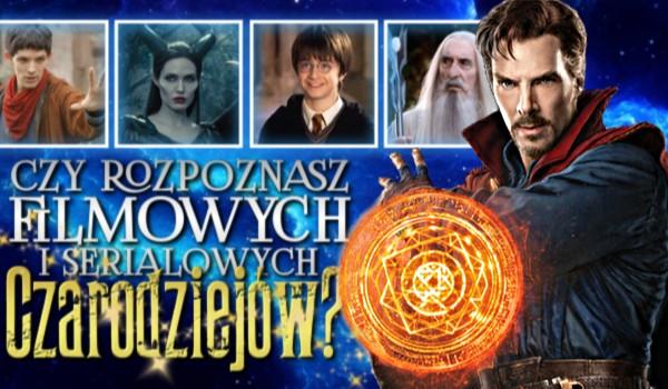 Czy rozpoznasz filmowych i serialowych czarodziejów?