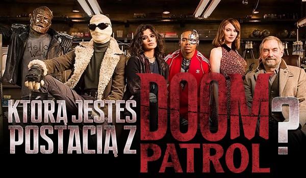 """Jaką postacią z """"Doom Patrol"""" jesteś?"""