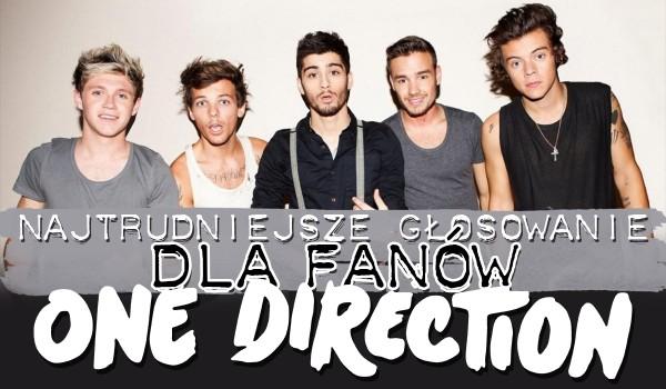 Najtrudniejsze głosowanie dla fanów One Direction!
