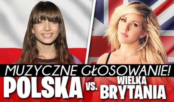 Muzyczne głosowanie: Polska vs. Wielka Brytania!