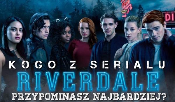 """Kogo z serialu """"Riverdale"""" przypominasz najbardziej?"""