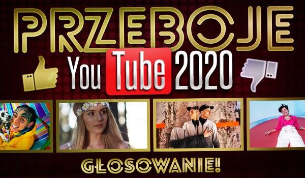 Przeboje YouTube 2020 – głosowanie!