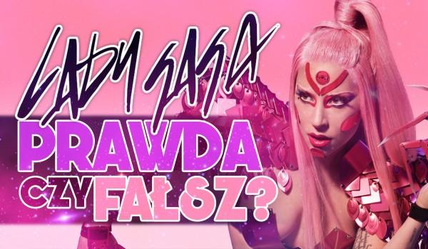 Prawda czy fałsz? – Lady Gaga!