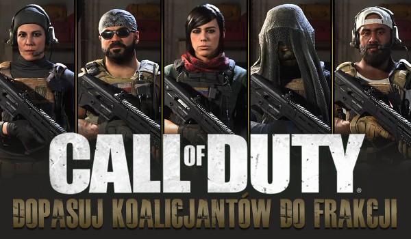 Call of Duty: Czy dopasujesz koalicjantów do frakcji?