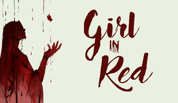 Girl in Red ● Prologue