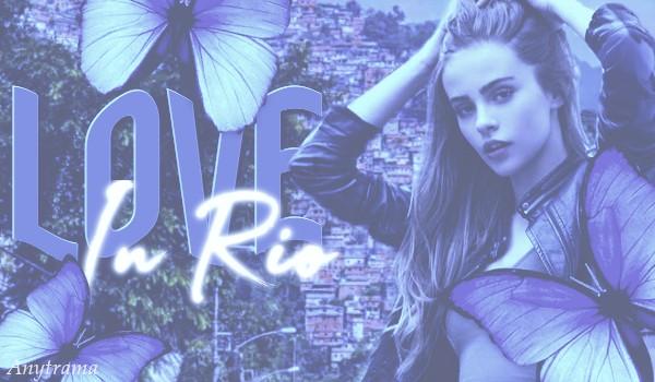 Love In Rio 1/3
