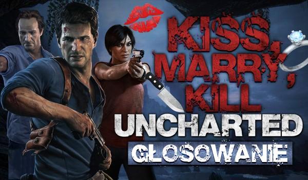 Kiss, marry, kill – Uncharted!