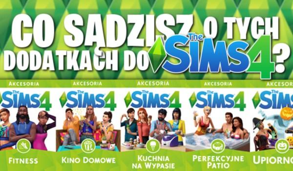 Czy sądzisz o tych dodatkach do gry The Sims 4?
