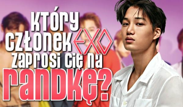 Który członek Exo zaprosi Cię na randkę? Zdrapka