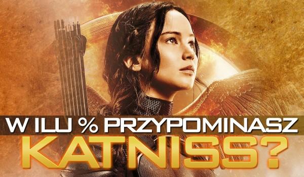W ilu % przypominasz Katniss Everdeen?