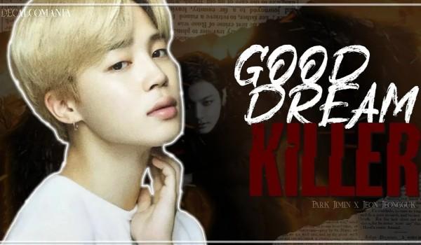 Good dream killer | prologue
