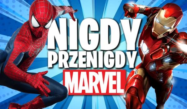 Nigdy, przenigdy… – edycja Marvel!