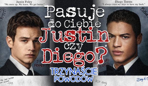 """Pasuje do Ciebie Diego czy Justin z """"13 Powodów""""?"""
