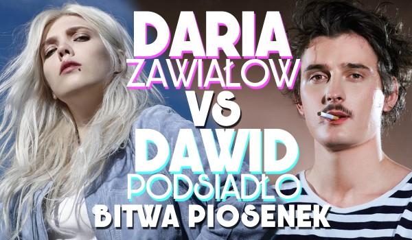 Daria Zawiałow i Dawid Podsiadło – wielka bitwa piosenek!