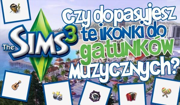 Czy dopasujesz te ikonki do gatunków muzycznych The Sims 3?