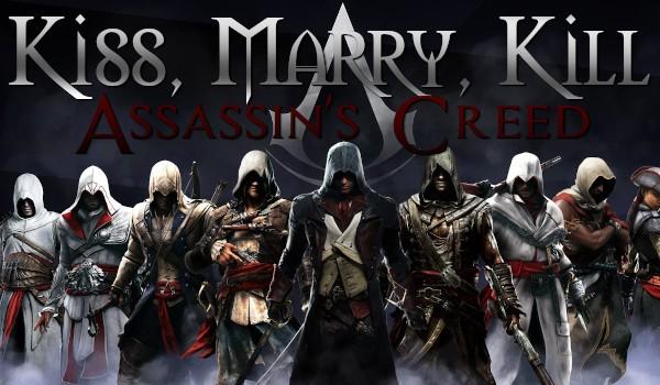 Kiss, Marry, Kill – Assassin's Creed!