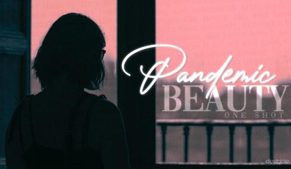 pandemic beauty