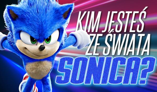 Kim jesteś ze świata Sonica?