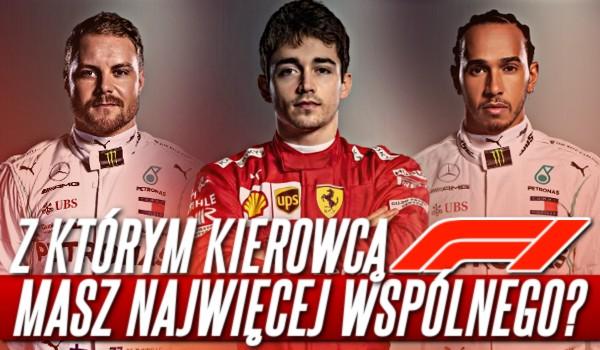 Z jakim kierowcą F1 masz najwięcej wspólnego?