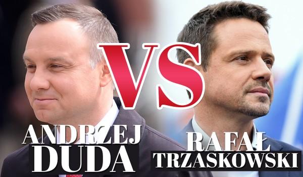 Andrzej Duda vs. Rafał Trzaskowski! – Głosowanie!