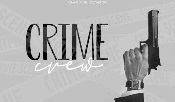 Crime Crew [1/5]
