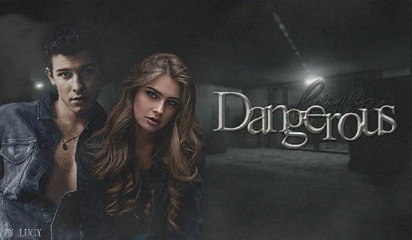 Dangerous love – Prolog