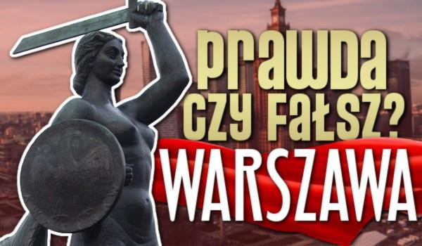 Prawda czy fałsz? – Warszawa!
