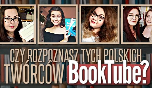Rozpoznasz tych polskich twórców BookTube?