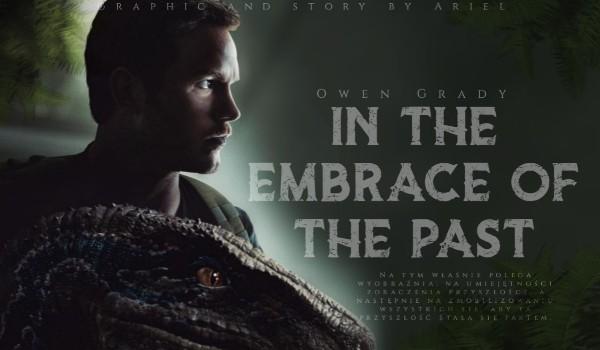In The Embrace Of The Past |Owen Grady| 1. Praca Marzeń