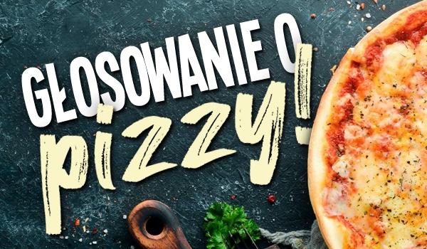 Głosowanie o pizzy!