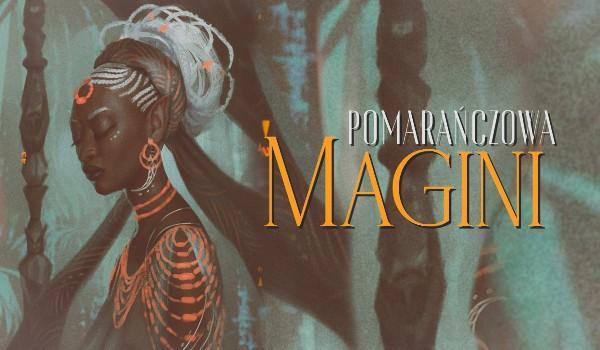 Pomarańczowa Magini — Prolog.