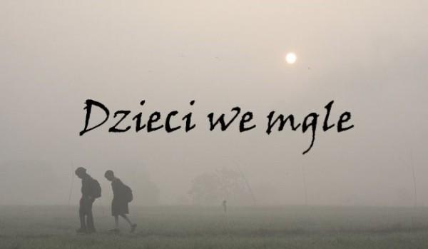 Dzieci we mgle