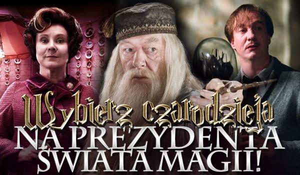 Wybierz czarodzieja na prezydenta świata magii!