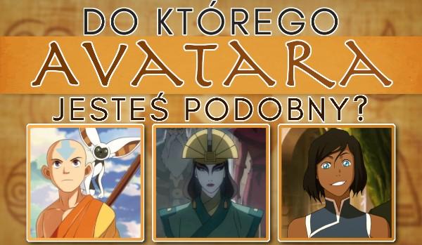 Do którego Avatara jesteś podobny?