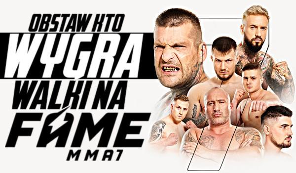 Obstaw, kto wygra walki na Fame MMA 7!