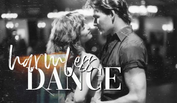 Harmless Dance – One Shot