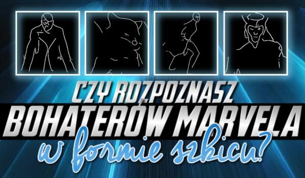 Rozpoznasz bohaterów Marvela w formie szkicu?