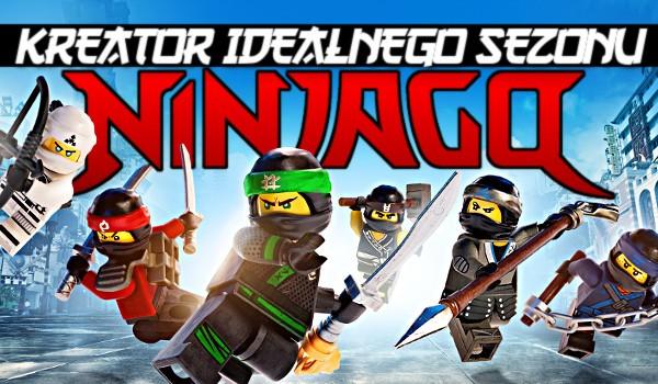 Kreator idealnego sezonu z Lego Ninjago! Głosowanie!