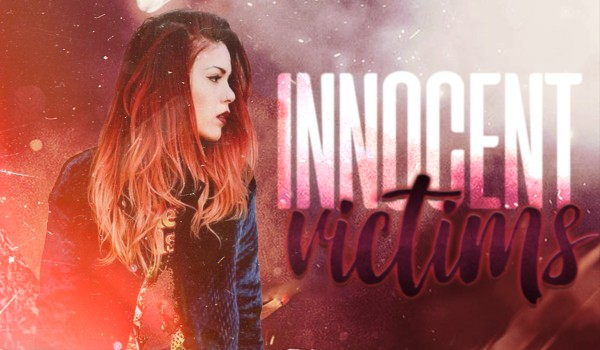 Innocent victims — prologue