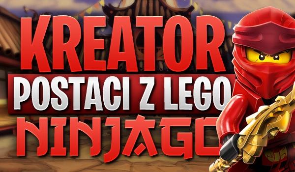 Kreator postaci z LEGO Ninjago!
